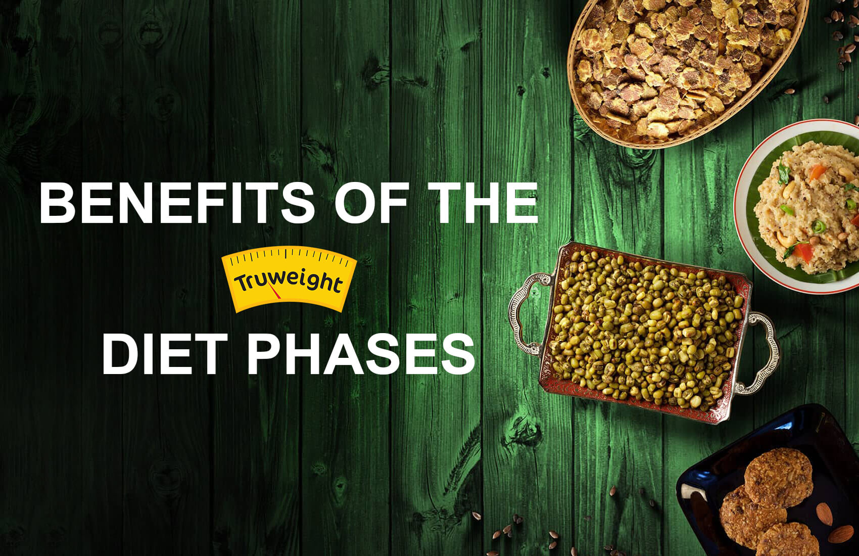 Truweight's Different Diet Phases To Lose Weight