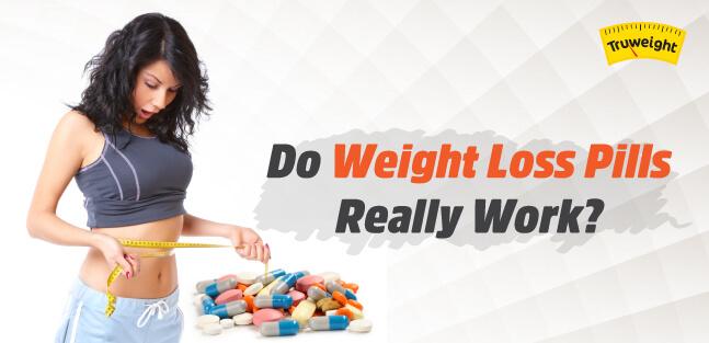 do weight loss pills really work