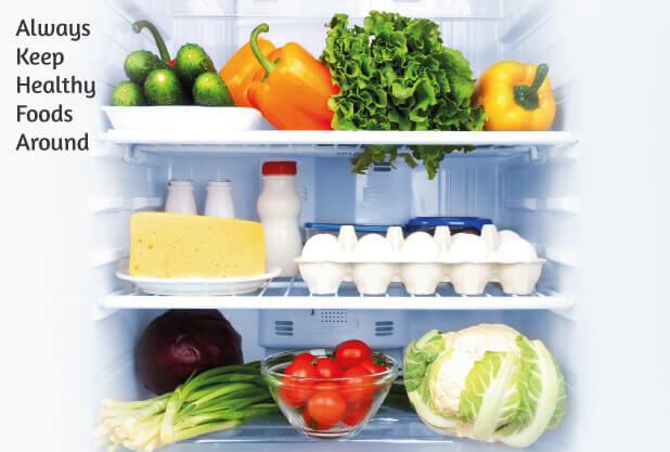 Always keep healthy foods around