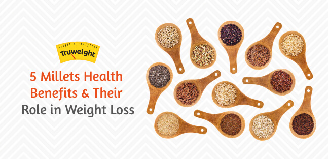5 Benefits of Millets & their Types(for Weight Loss ...